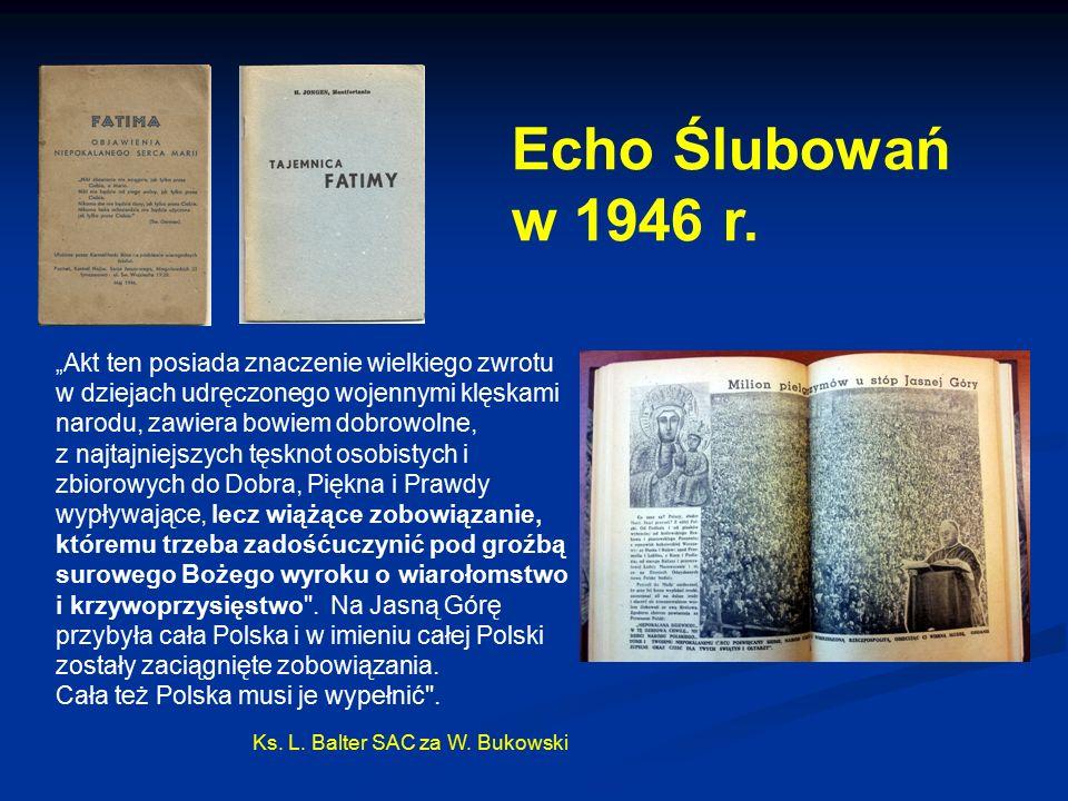 Echo Ślubowań w 1946 r. Cała też Polska musi je wypełnić .