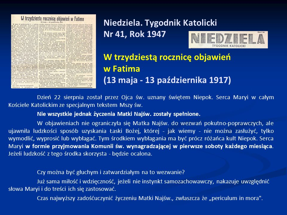 Niedziela. Tygodnik Katolicki Nr 41, Rok 1947 W trzydziestą rocznicę objawień w Fatima (13 maja - 13 października 1917)
