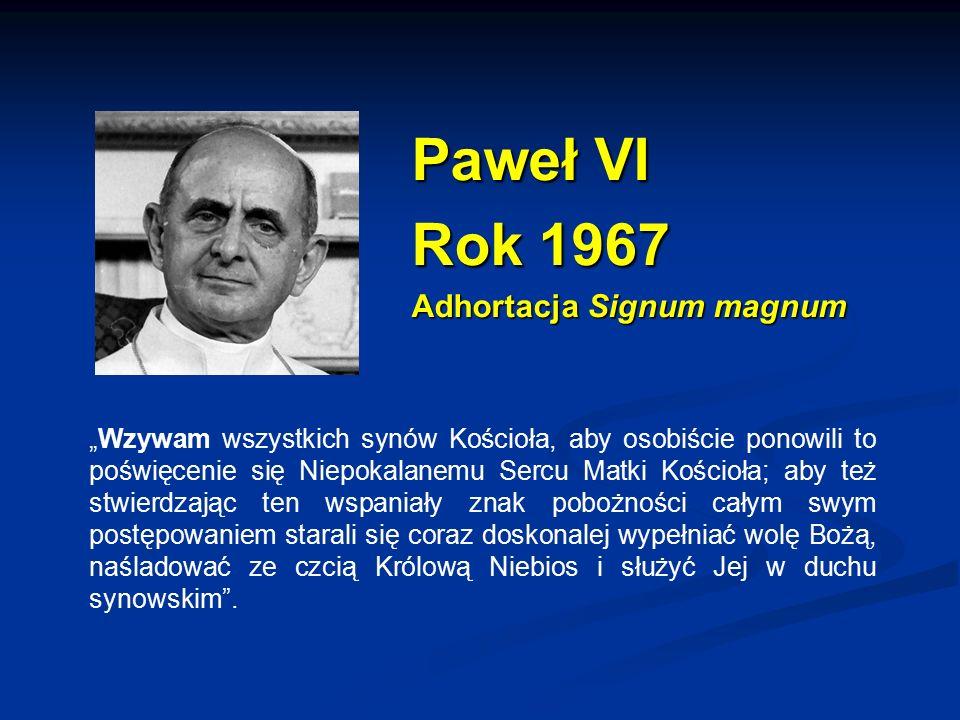 Paweł VI Rok 1967 Adhortacja Signum magnum