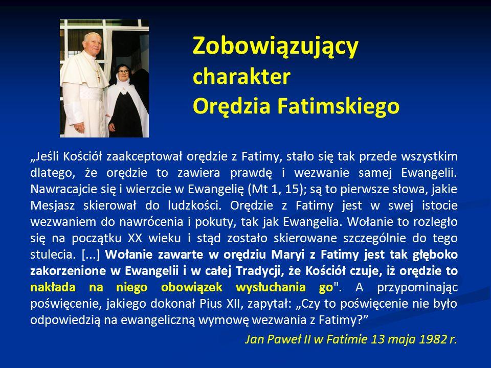 Zobowiązujący charakter Orędzia Fatimskiego