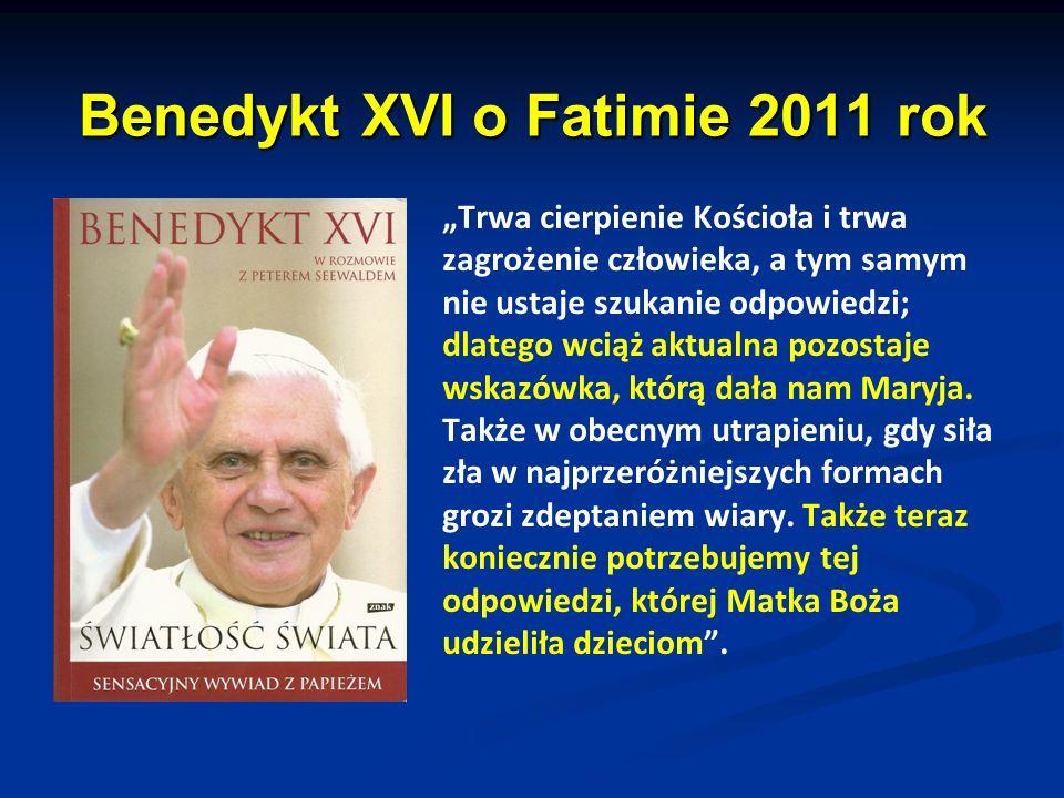 Benedykt XVI o Fatimie 2011 rok