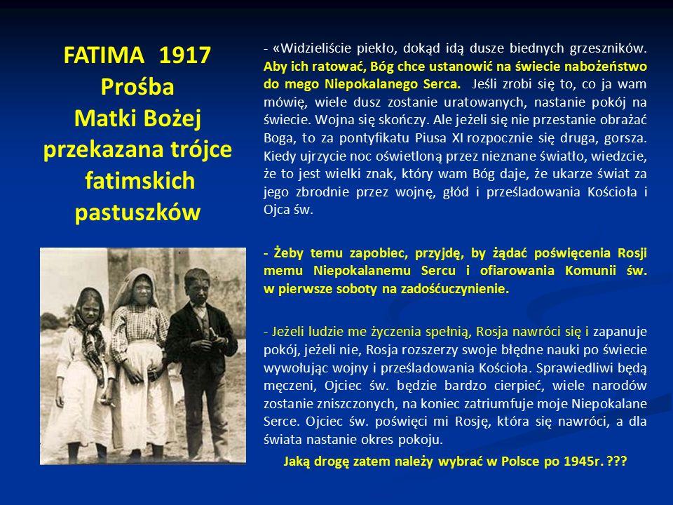 Jaką drogę zatem należy wybrać w Polsce po 1945r.