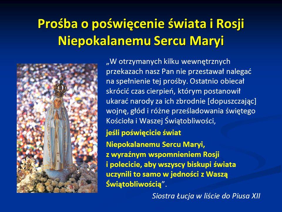 Prośba o poświęcenie świata i Rosji Niepokalanemu Sercu Maryi