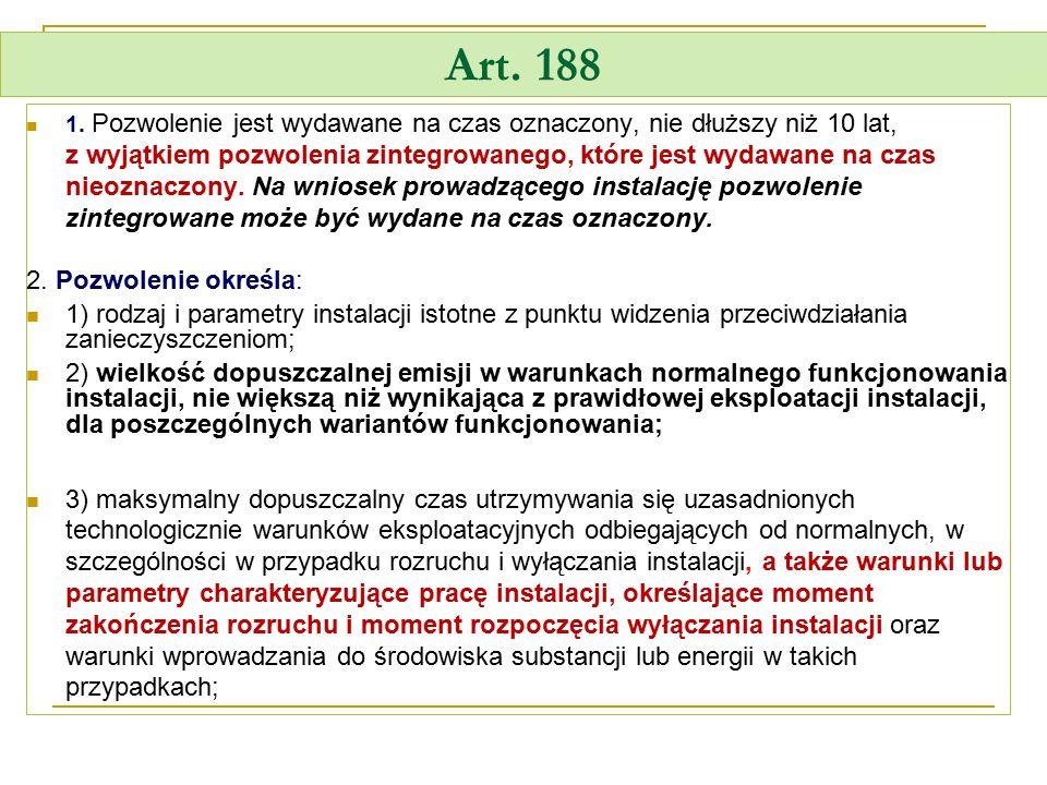 Art. 188 2. Pozwolenie określa: