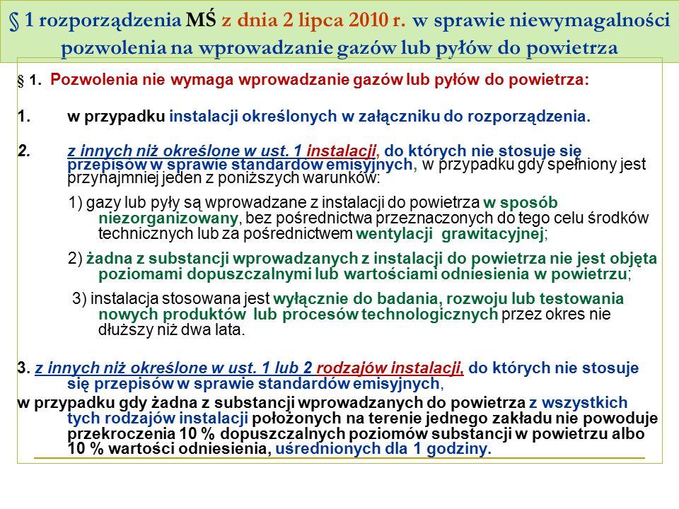 § 1 rozporządzenia MŚ z dnia 2 lipca 2010 r