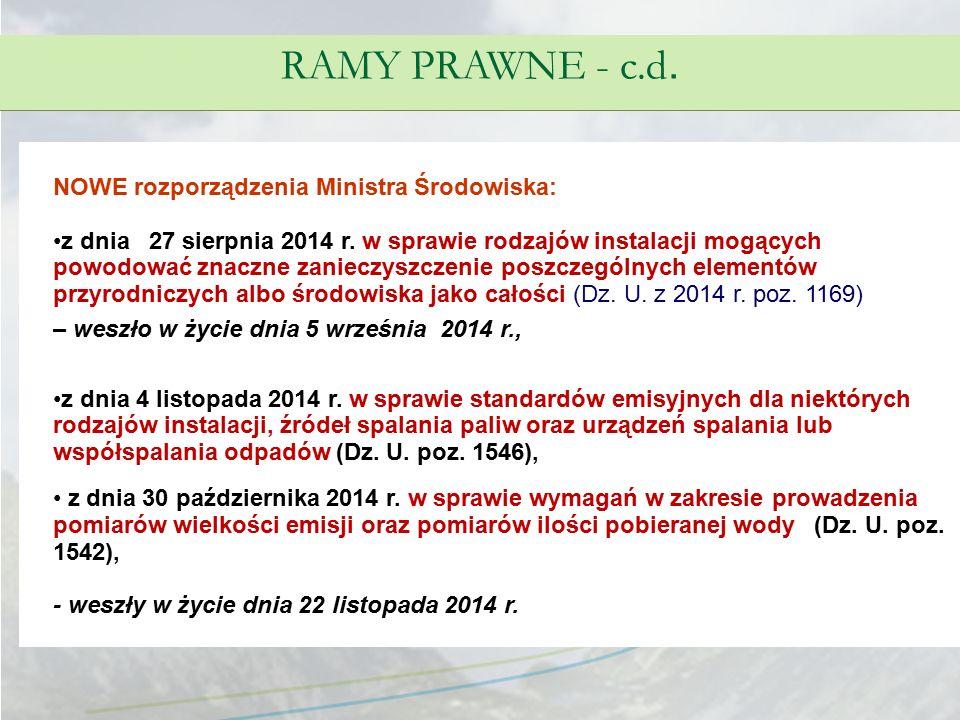 RAMY PRAWNE - c.d. NOWE rozporządzenia Ministra Środowiska: