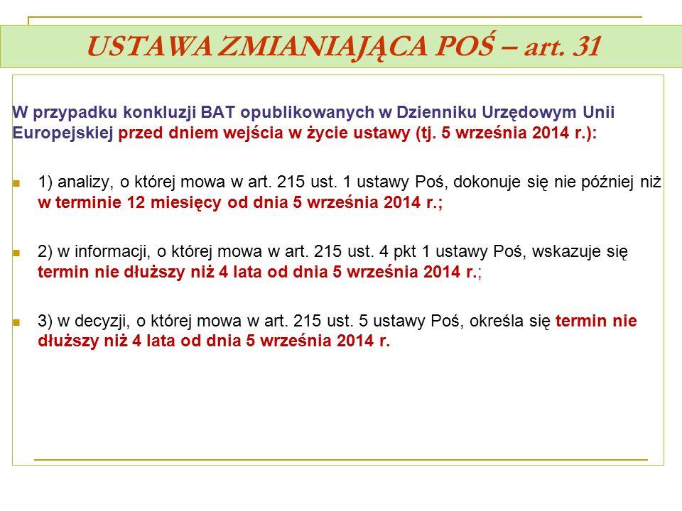 USTAWA ZMIANIAJĄCA POŚ – art. 31