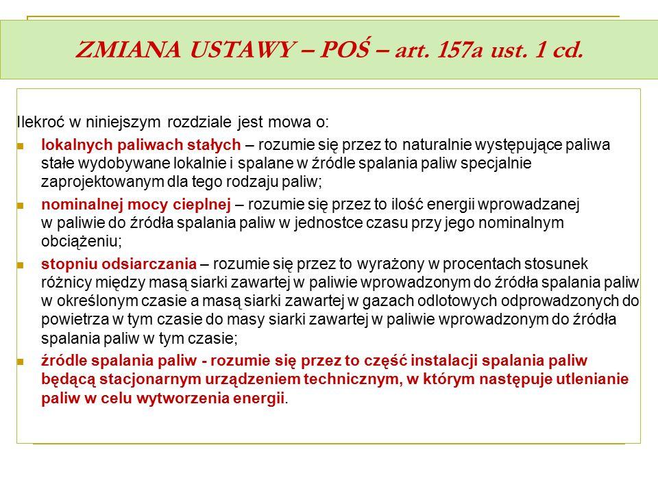 ZMIANA USTAWY – POŚ – art. 157a ust. 1 cd.