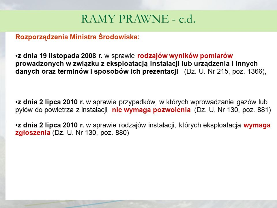 RAMY PRAWNE - c.d. Rozporządzenia Ministra Środowiska: