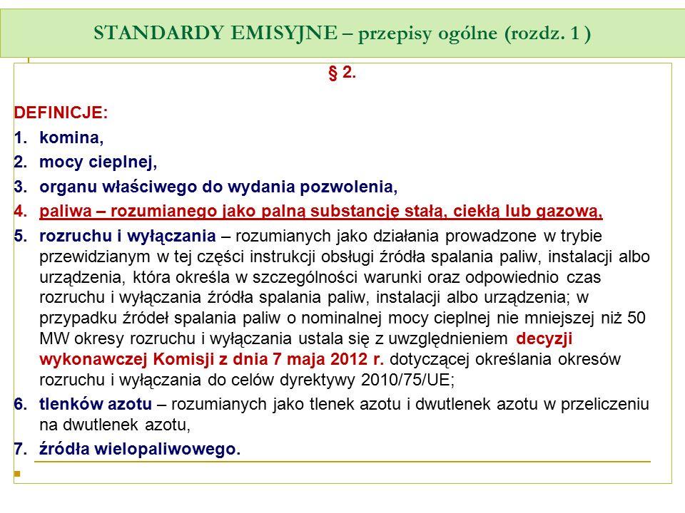 STANDARDY EMISYJNE – przepisy ogólne (rozdz. 1 )