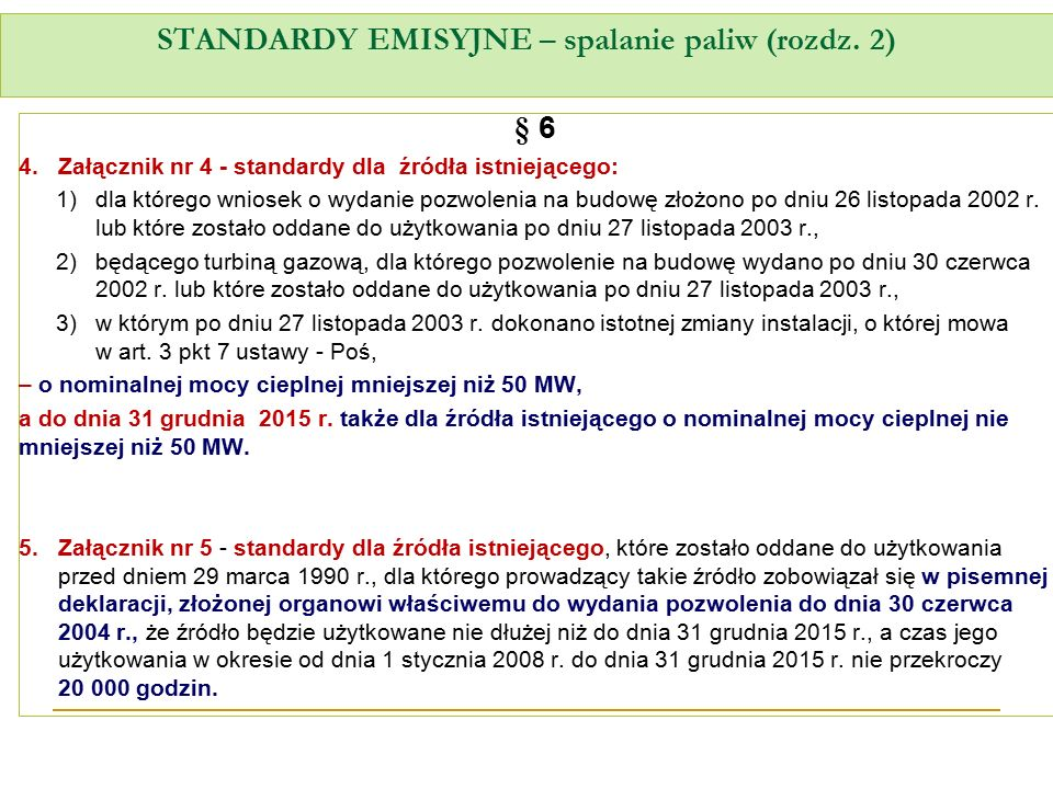 STANDARDY EMISYJNE – spalanie paliw (rozdz. 2)