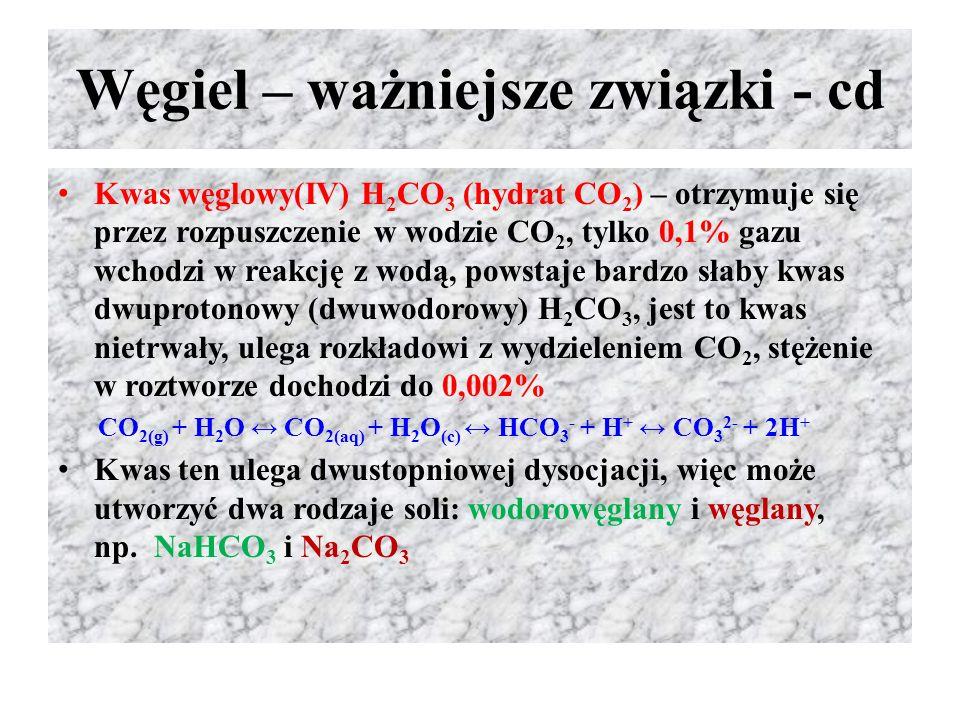 Węgiel – ważniejsze związki - cd