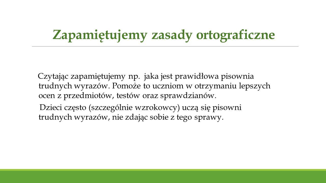 Zapamiętujemy zasady ortograficzne