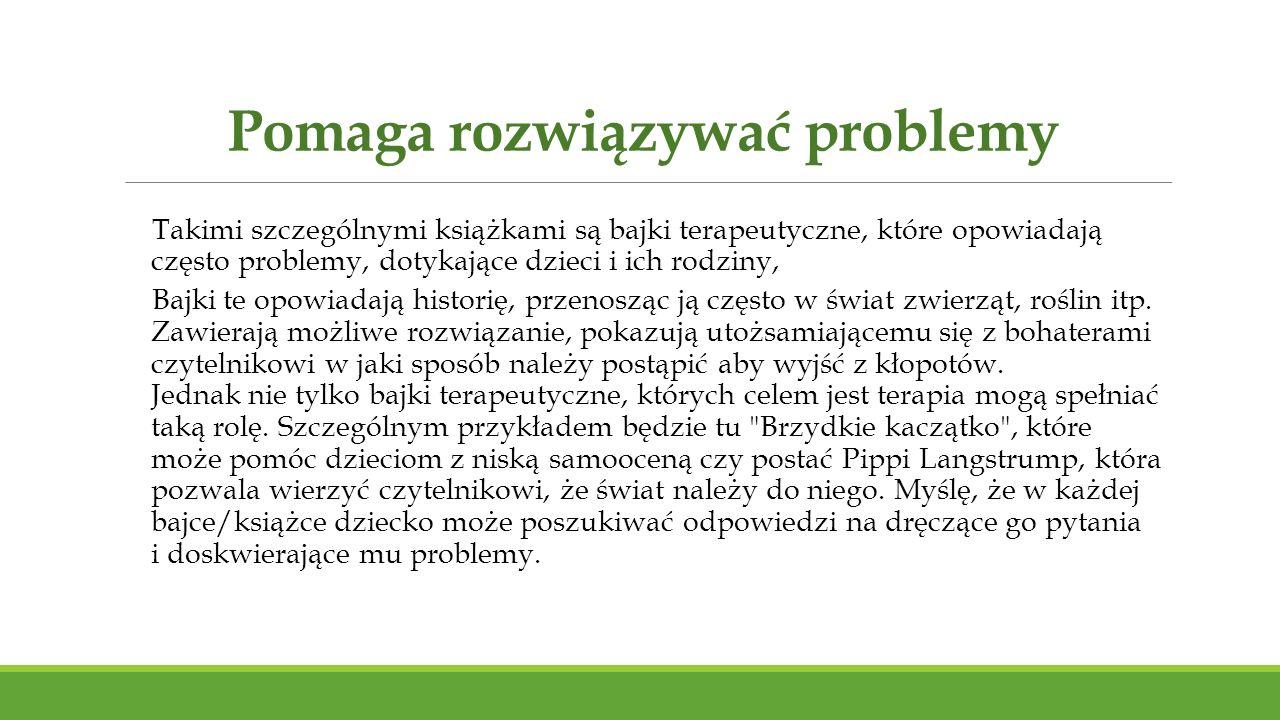 Pomaga rozwiązywać problemy
