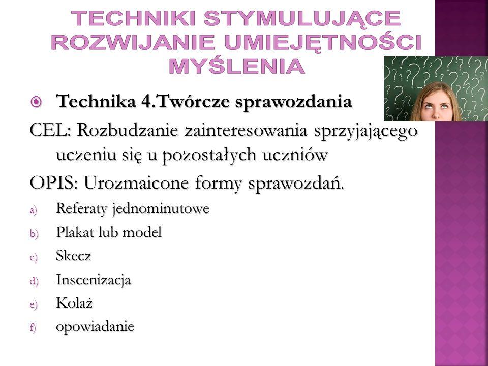 Technika 4.Twórcze sprawozdania