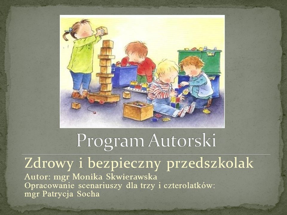 Program Autorski Zdrowy i bezpieczny przedszkolak