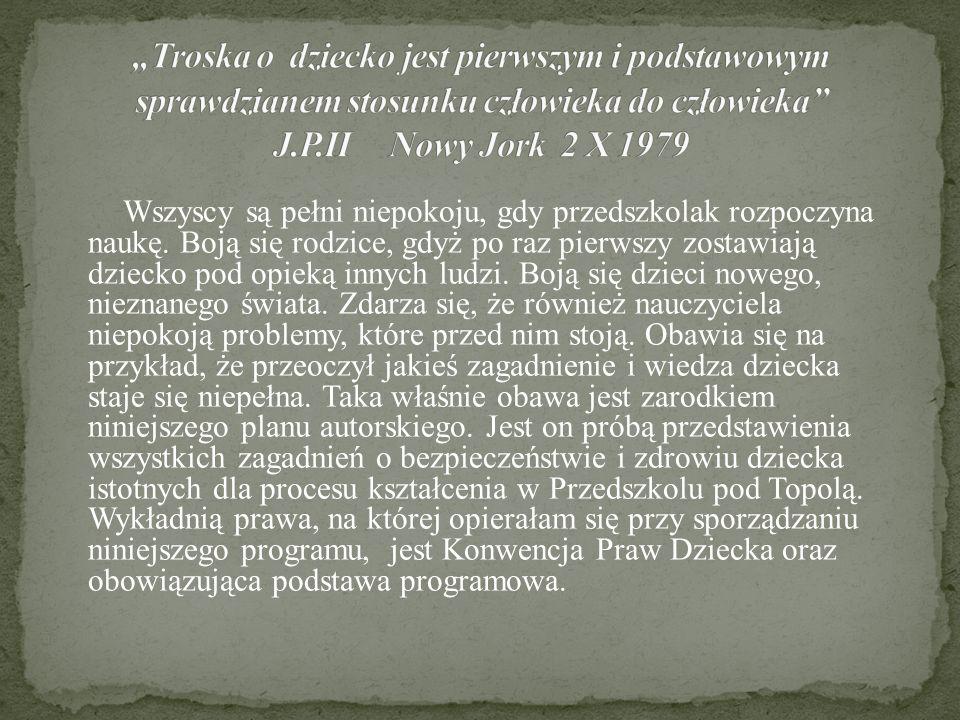 """""""Troska o dziecko jest pierwszym i podstawowym sprawdzianem stosunku człowieka do człowieka J.P.II Nowy Jork 2 X 1979"""
