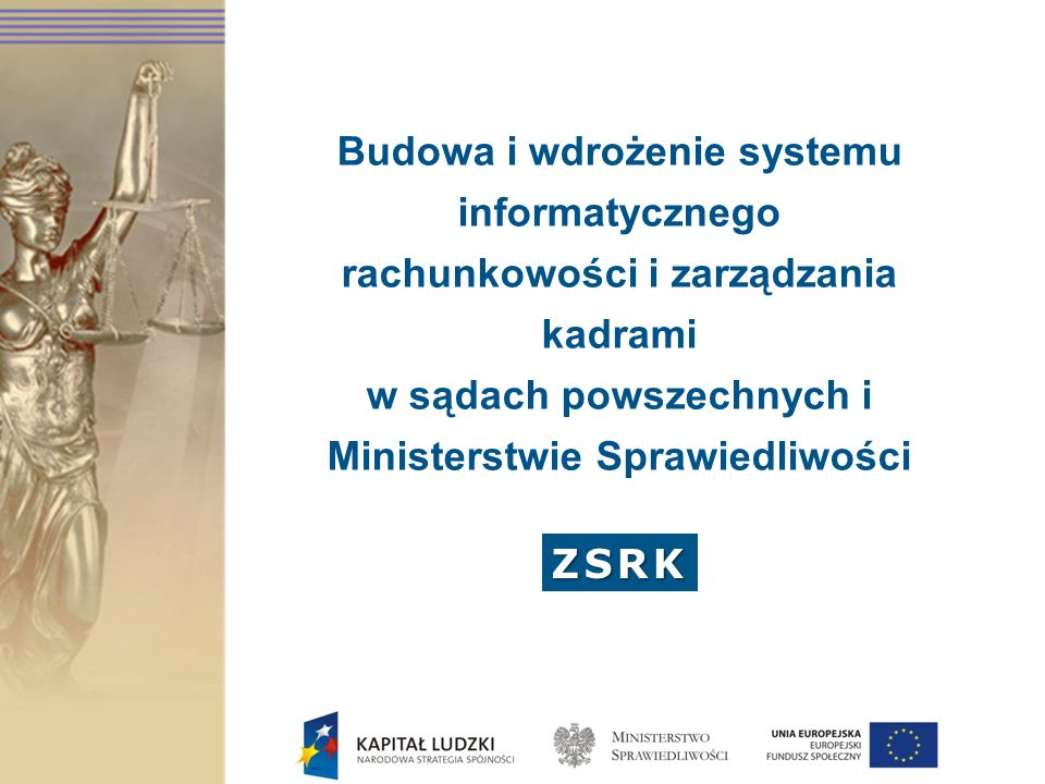 Cele projektu ZSRK Ogólny cel projektu