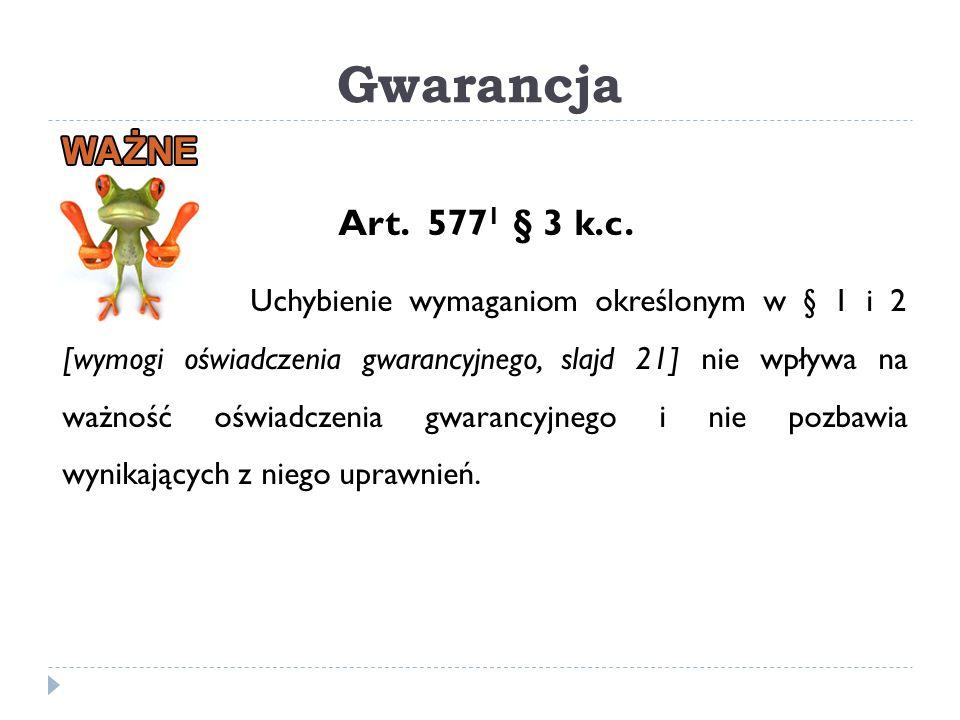 Gwarancja Art. 5771 § 3 k.c.