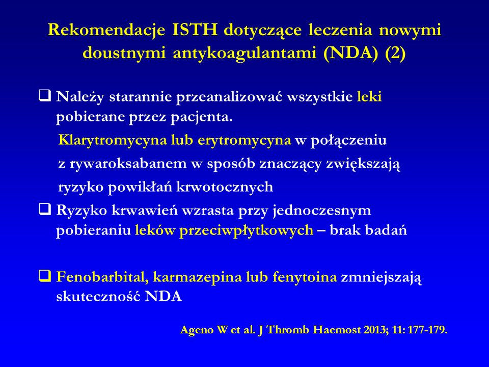 Rekomendacje ISTH dotyczące leczenia nowymi doustnymi antykoagulantami (NDA) (2)