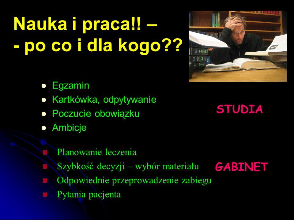 Nauka i praca!! – - po co i dla kogo