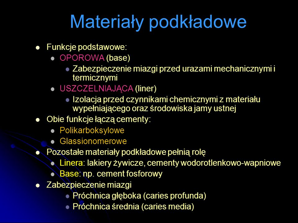 Materiały podkładowe Funkcje podstawowe: OPOROWA (base)