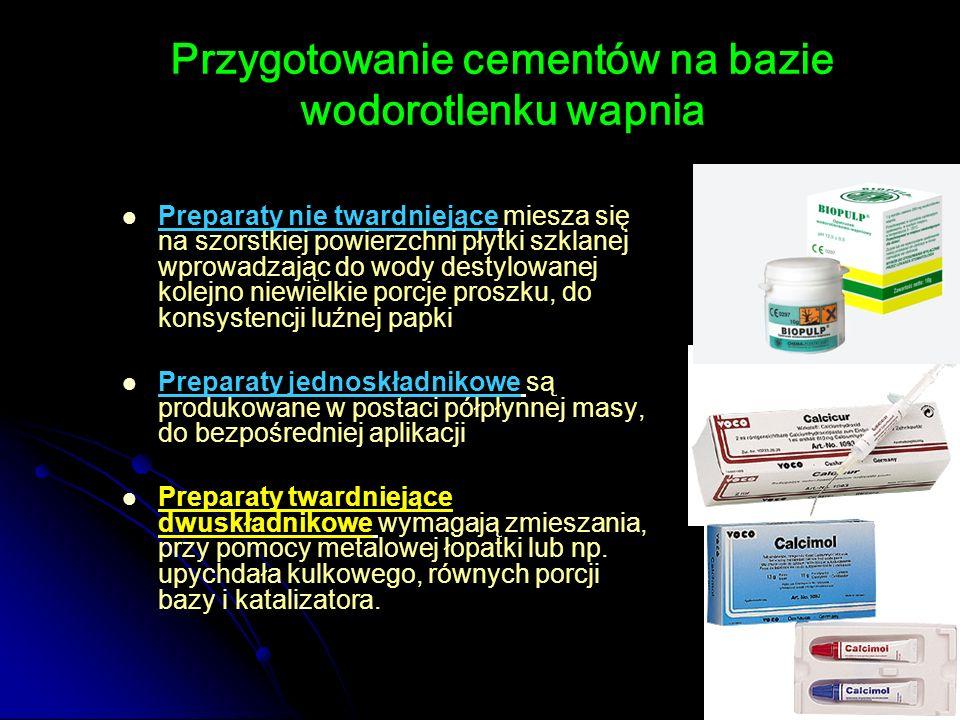 Przygotowanie cementów na bazie wodorotlenku wapnia