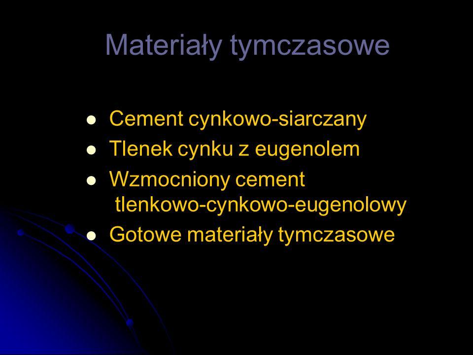 Materiały tymczasowe Cement cynkowo-siarczany Tlenek cynku z eugenolem