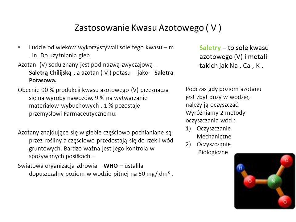 Zastosowanie Kwasu Azotowego ( V )