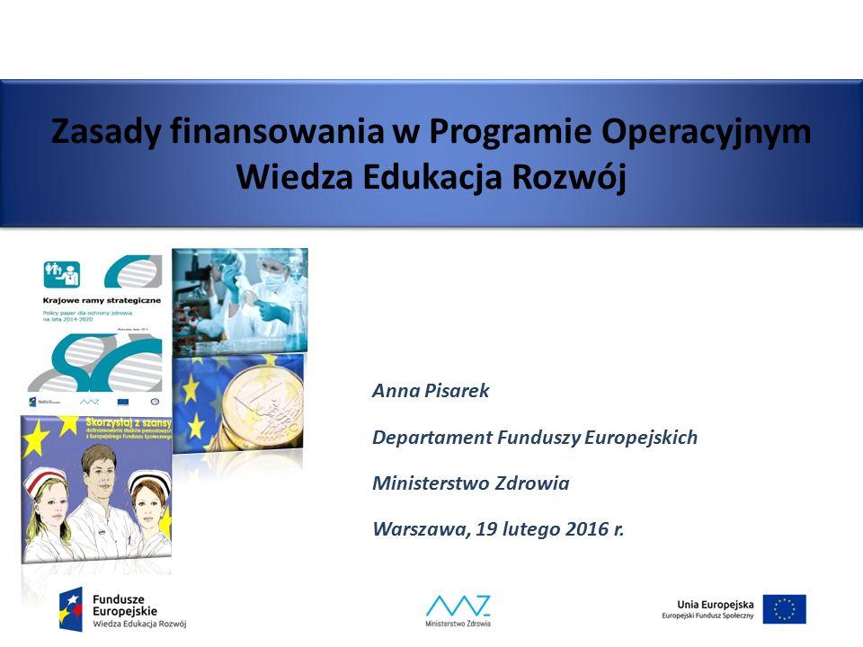 Zasady finansowania w Programie Operacyjnym Wiedza Edukacja Rozwój