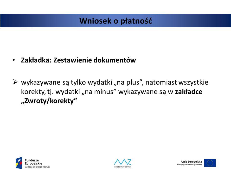 Wniosek o płatność Zakładka: Zestawienie dokumentów