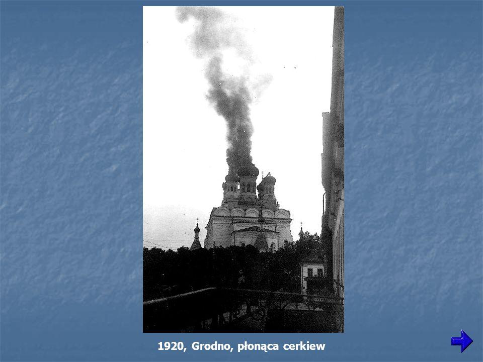 1920, Grodno, płonąca cerkiew