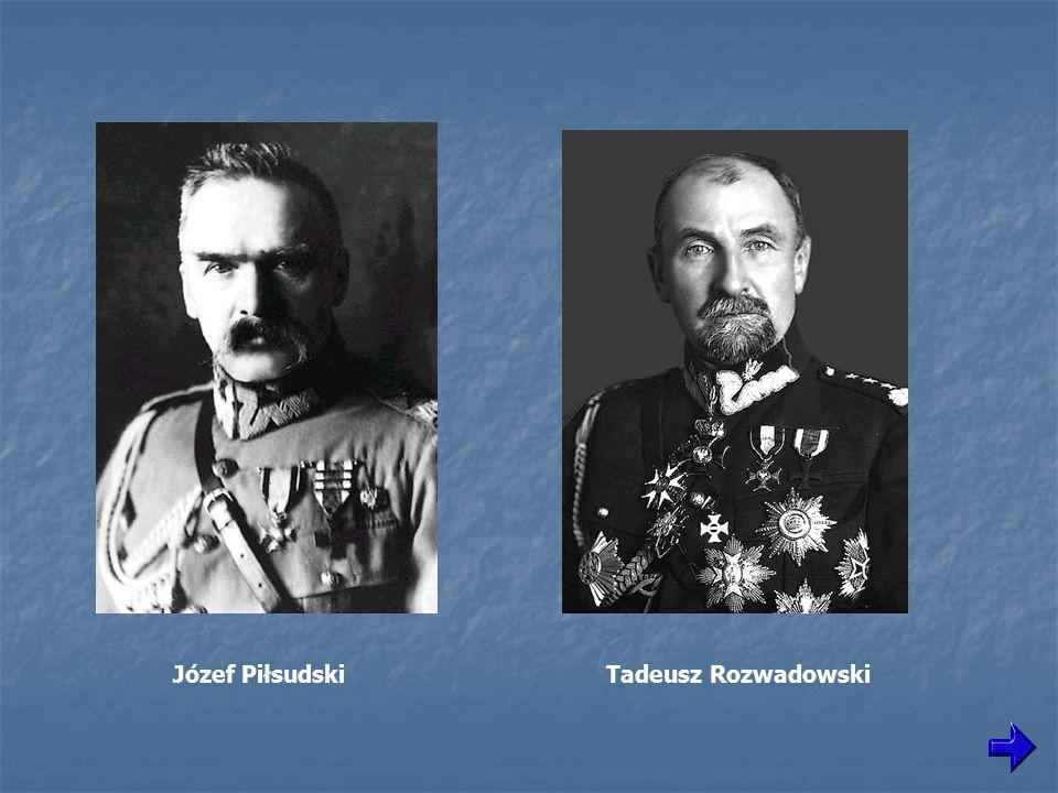 Józef Piłsudski Tadeusz Rozwadowski