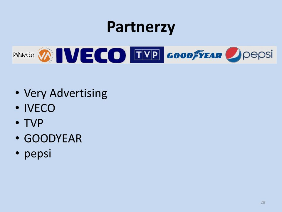 Partnerzy Very Advertising IVECO TVP GOODYEAR pepsi