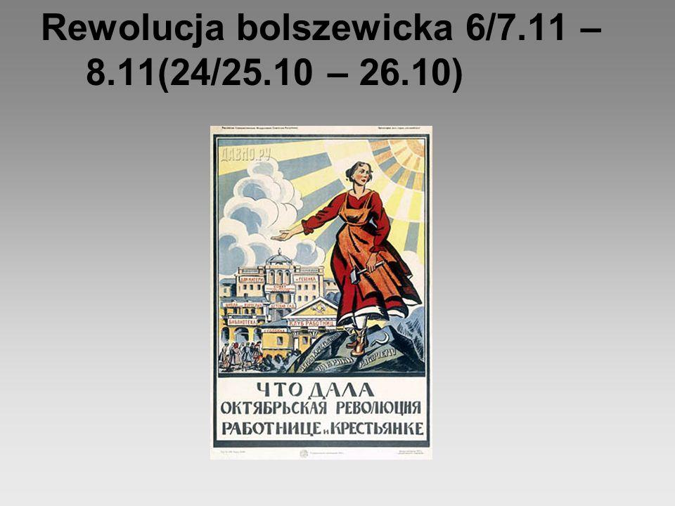 Rewolucja bolszewicka 6/7.11 – 8.11(24/25.10 – 26.10)