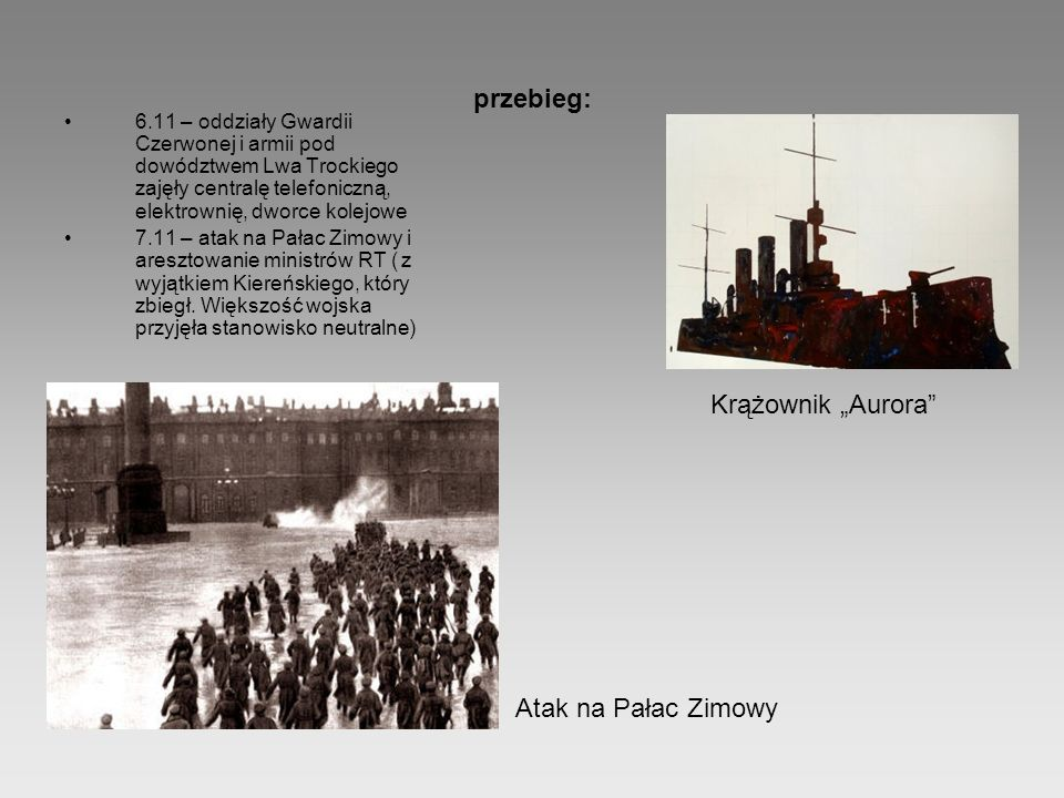 """przebieg: Krążownik """"Aurora Atak na Pałac Zimowy"""