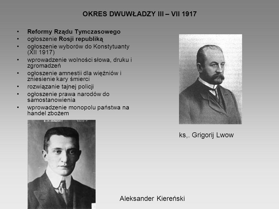 OKRES DWUWŁADZY III – VII 1917