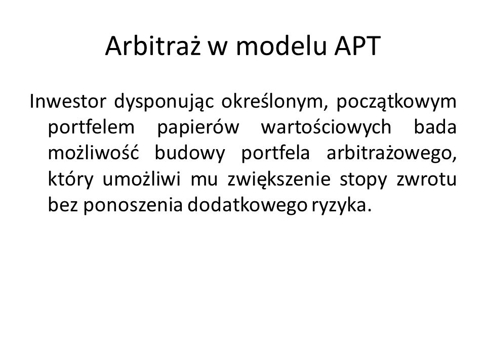 Arbitraż w modelu APT