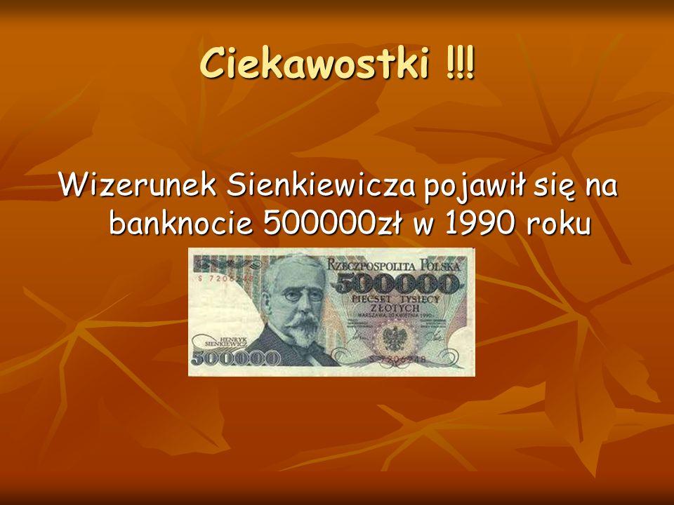 Wizerunek Sienkiewicza pojawił się na banknocie 500000zł w 1990 roku