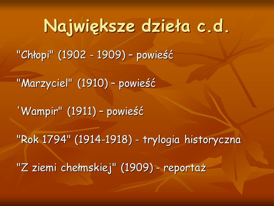 Największe dzieła c.d. Chłopi (1902 - 1909) – powieść