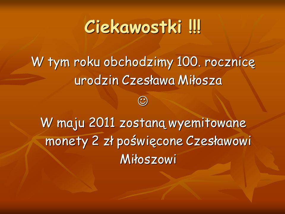 W tym roku obchodzimy 100. rocznicę urodzin Czesława Miłosza