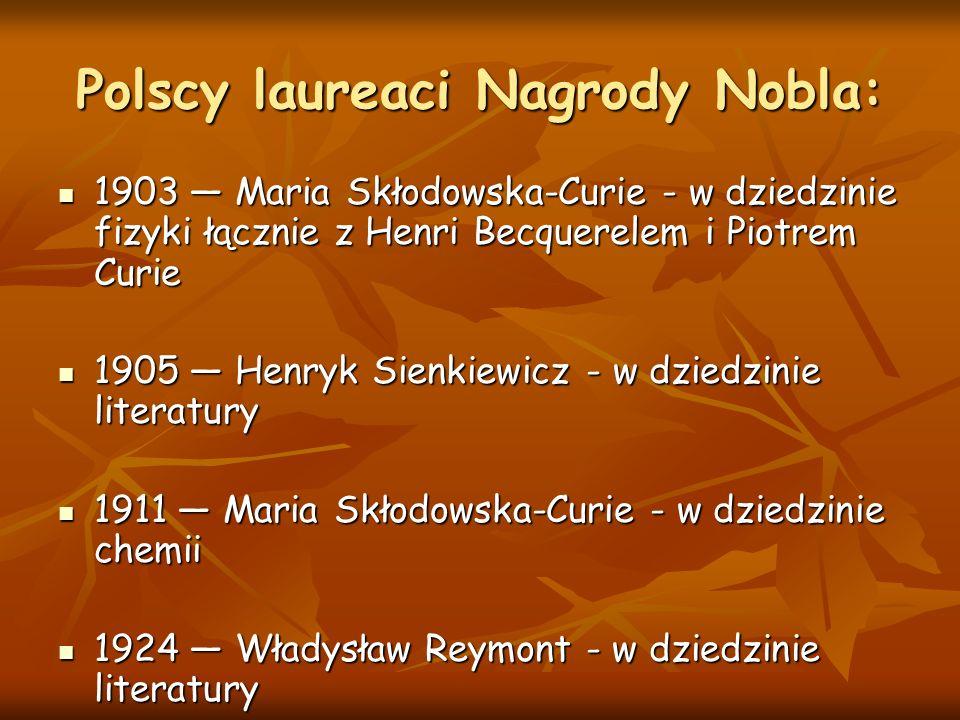 Polscy laureaci Nagrody Nobla: