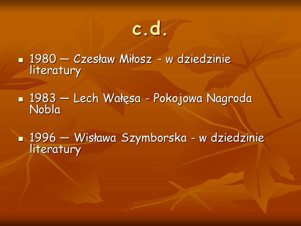 c.d. 1980 — Czesław Miłosz - w dziedzinie literatury