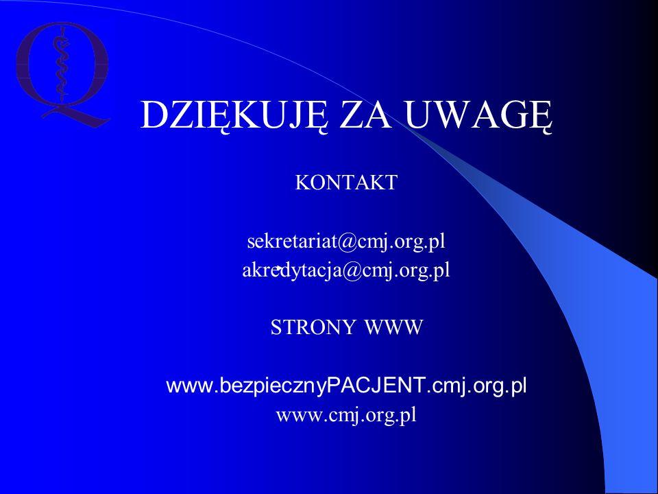 DZIĘKUJĘ ZA UWAGĘ KONTAKT sekretariat@cmj.org.pl