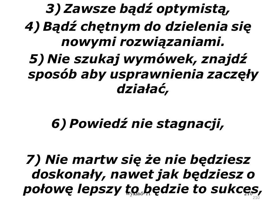 3) Zawsze bądź optymistą,