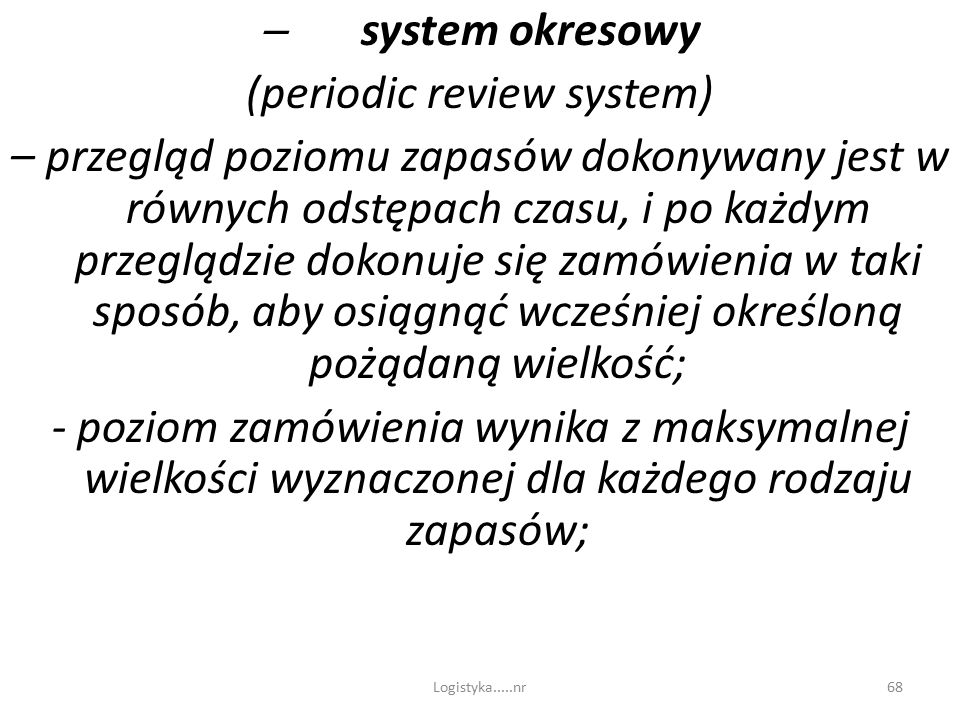 (periodic review system)