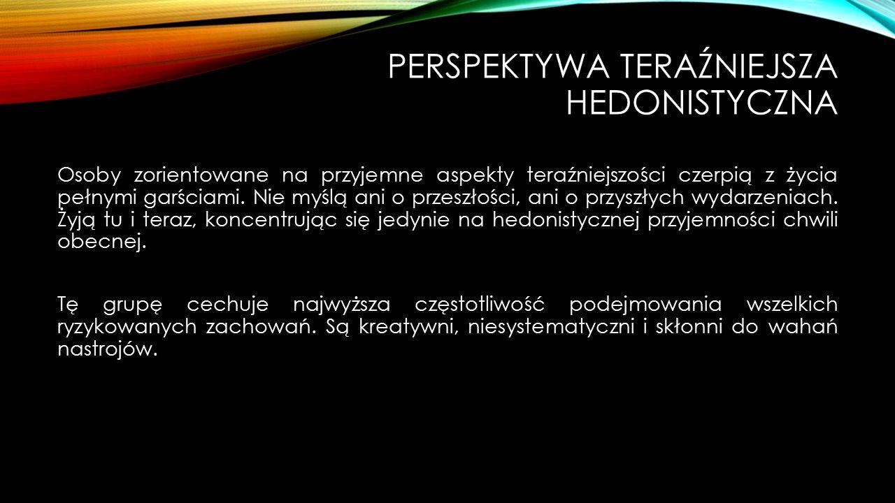 Perspektywa Teraźniejsza hedonistyczna