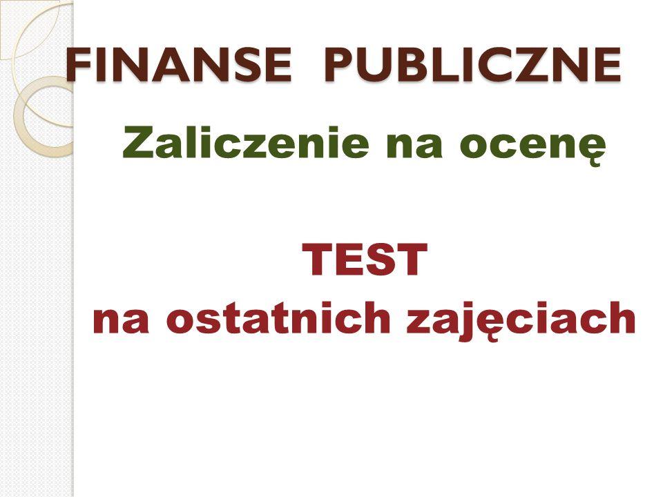 Zaliczenie na ocenę TEST na ostatnich zajęciach