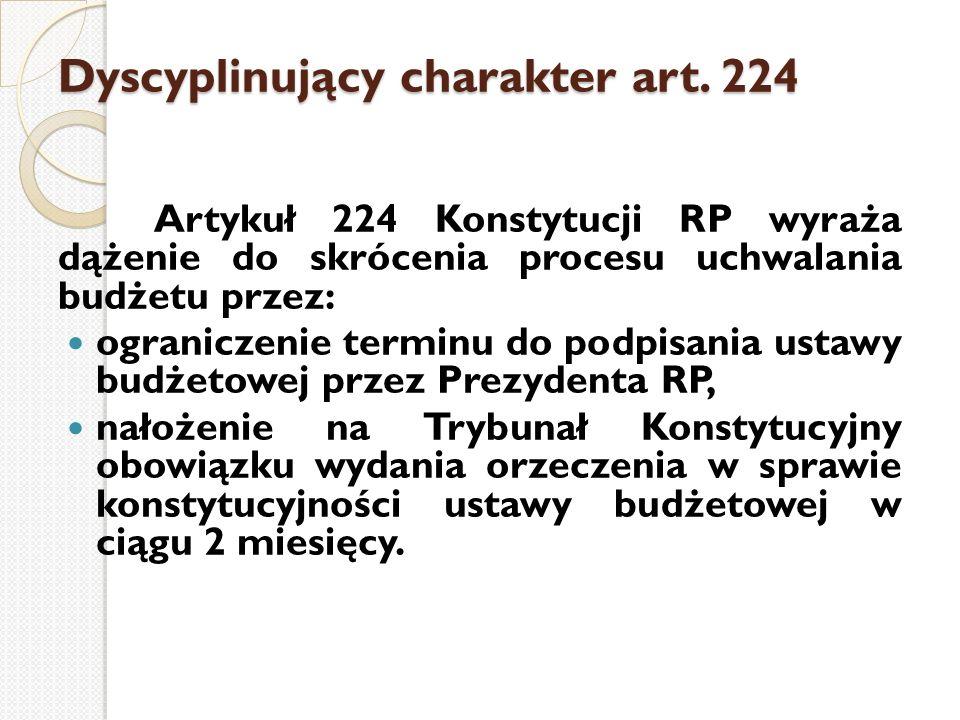 Dyscyplinujący charakter art. 224