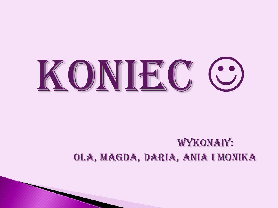 Ola, Magda, Daria, Ania i Monika